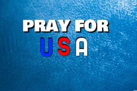 PRAY FOR USA