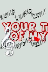 Your The Music of My Heart