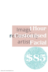 1 Hour Customised Facial