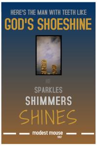 Modest Mouse - God's Shoeshine Lyrics Poster