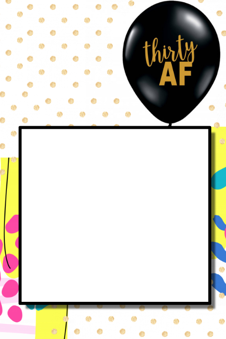 30th Birthday Party Prop Frame Template   PosterMyWall