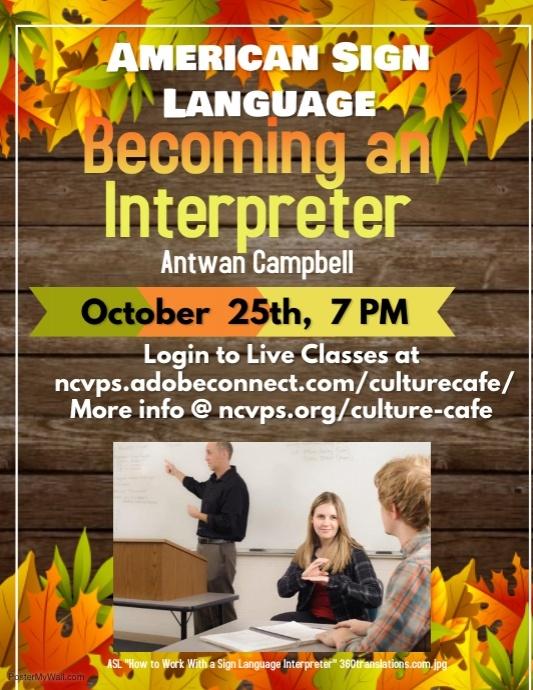 Becoming a Sign Language Interpreter 10.25.18
