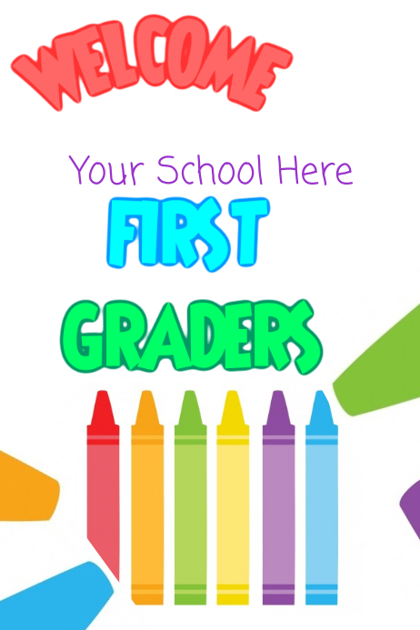 Welcome First Graders