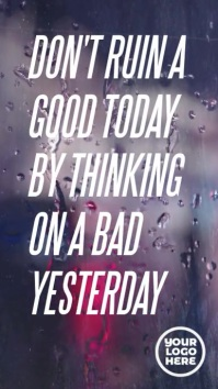 A good today a bad yesterday instagram story Digital Display (9:16) template