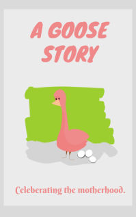 A Goose Story