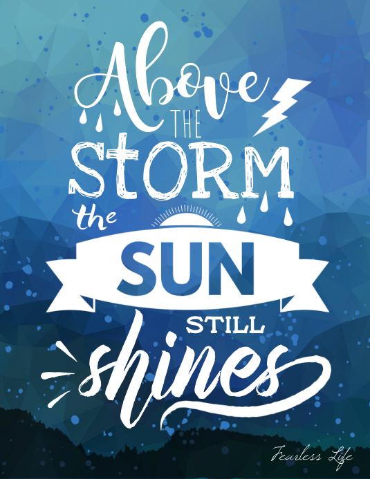 Above the storm the sun shines poster Flyer (US-Letter) template