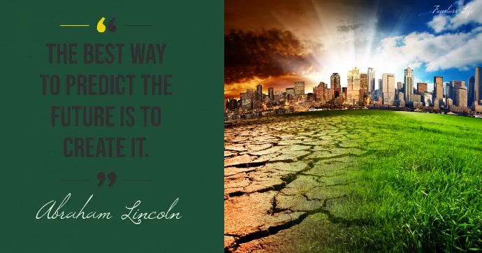 Abraham Lincoln Quote About Future Fb video Gedeelde afbeelding op Facebook template