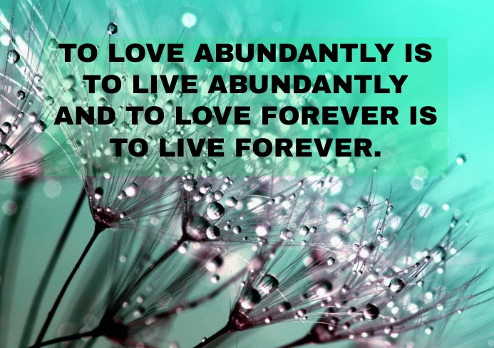 ABUNDANTLY AND LOVE QUOTE TEMPLATE A3