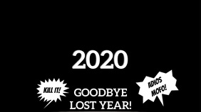 ADIOS 2020! (& GOOD RIDDENCE)! Display digitale (16:9) template
