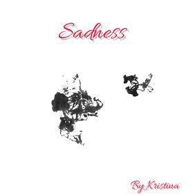 """Album or Book cover """"Sadness"""""""