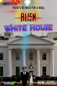 Alien In The White House