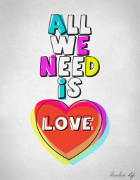 All we need is love decorative heart poster