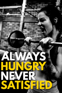 always hungry never satisfied inspirational p Poster template