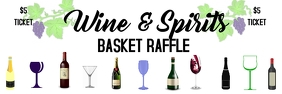 wine and spirits basket raffleTicket Banner 2 x 6 fod template
