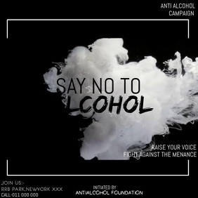 ANTI ALCOHOL CAMPAIGN