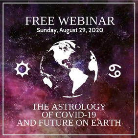 Astrology of Covid-19 Webinar Template Square (1:1)