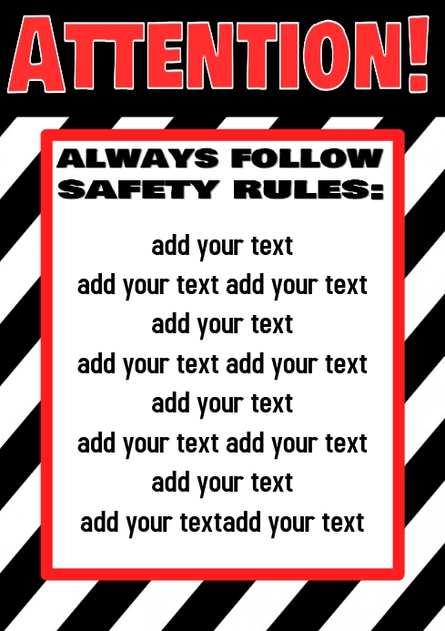 attention sign, follow safety rules