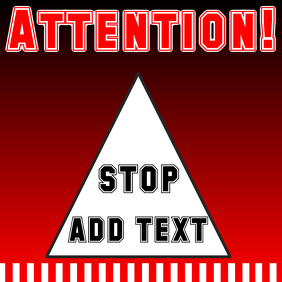 Attention sign - red, white and black