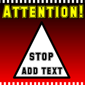 Attention sign - red, yellow and black