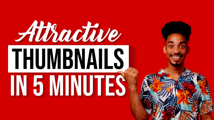 Attractive YouTube Thumbnails in 5 minutes template