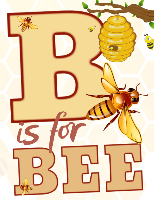 B is for Bee Poster Ulotka (US Letter) template