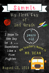 8 540 Customizable Design Templates For First Day Of School