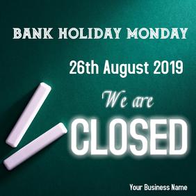 Bank holiday closed