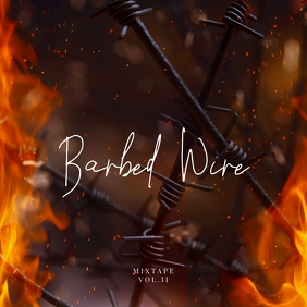 Barbed Wire Fire Mixtape vol2 CD Cover