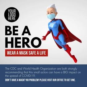 Be a Hero Wear a mask Safe a Life Quadrato (1:1) template