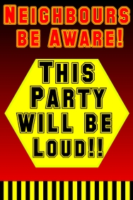 be aware - loud party
