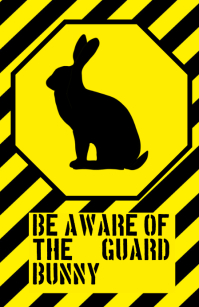 be aware of the guard bunny rabbit warning alert attention funny joke sign