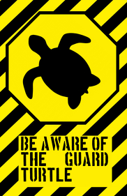 be aware of the guard turtle warning alert attention funny joke sign