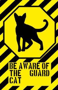 be aware warning alert attention cat or kitten funny joke sign