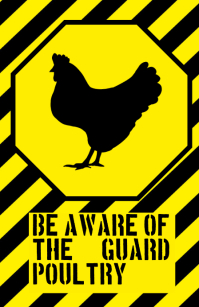 be aware warning alert attention chicken poultry funny joke sign