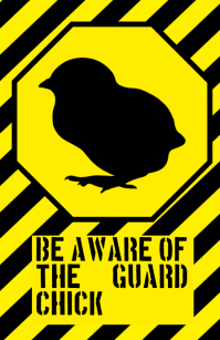 be aware warning alert attention little chicken poultry funny joke sign