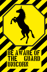 be aware warning alert attention unicorn horse funny joke sign