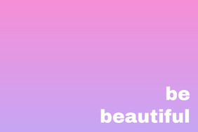 be beautiful II