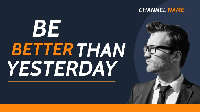 Be better than yesterday youtube thumbnail template