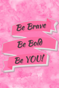 Be Brave Be Bold Be You Personalized Gift Print Poster