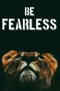 Be fearless poster template