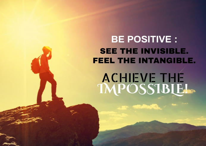BE POSITIVE QUOTE TEMPLATE A6