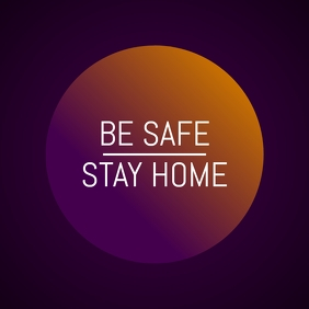 Be Safe Stay Home Gradient Instagram Post