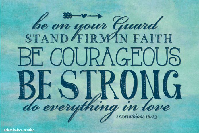 be strong and courageous religious gift home decor print template