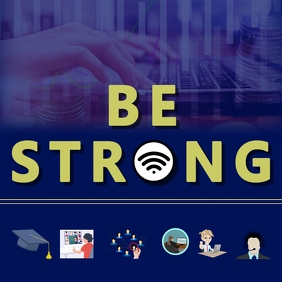 Be Strong wifi online virtual motivational ad Instagram-Beitrag template