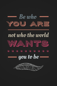 Be Who You Are Typographical Inspiration Office Poster