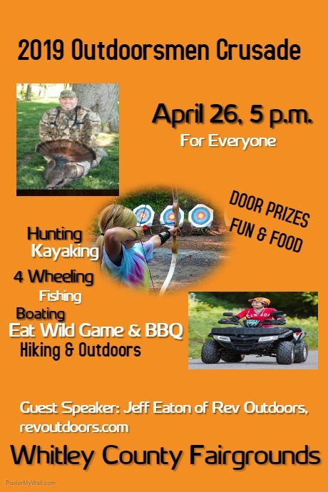 2019 Outdoorsmen Crusade @ Whitley County Fairgrounds