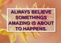 BELIEVE AND AMAZING QUOTE TEMPLATE A5
