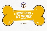 Best Dog At Work Badge Template Label