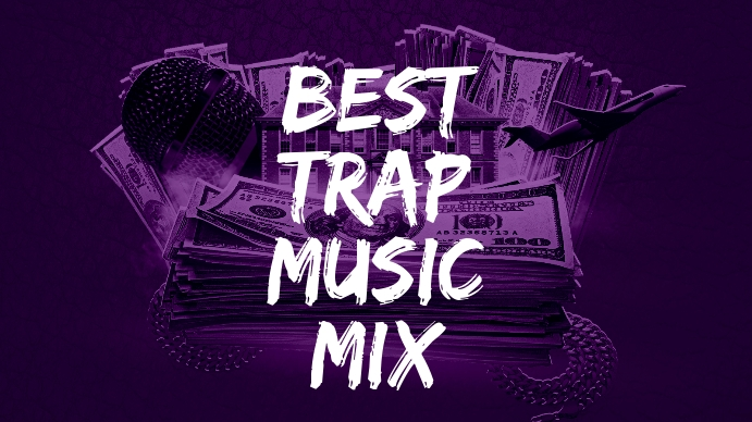 Best Trap Music MIx Youtube Thumbnail template