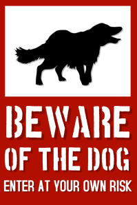 Beware of the Dog Poster Template